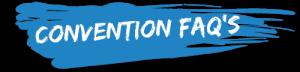 CONVENTION-FAQ'S